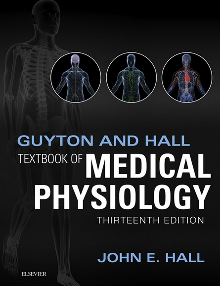 Guyton and Hall Textbook of Medical Physiology 13th edition