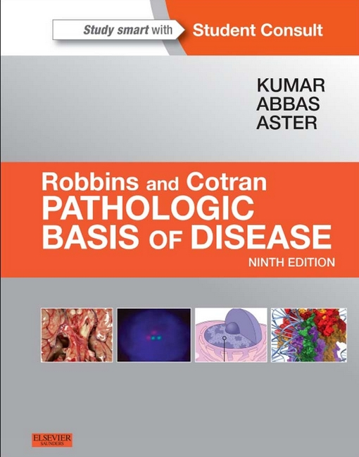 Robbins & Cotran Pathologic Basis of Disease 9th edition