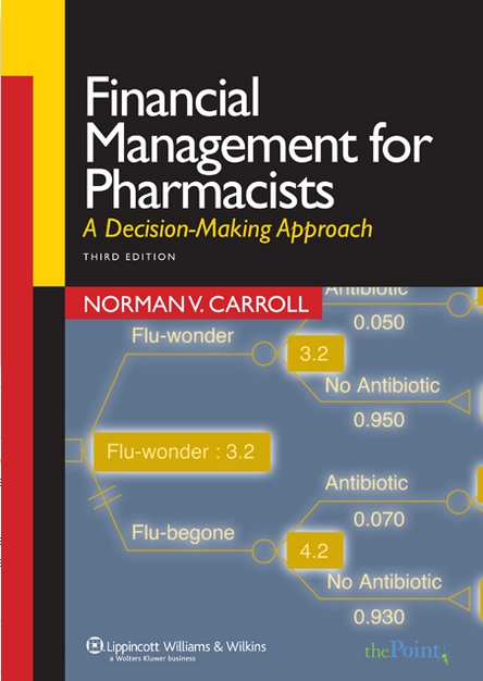 Financial Management for Pharmacists A Decision-Making Approach