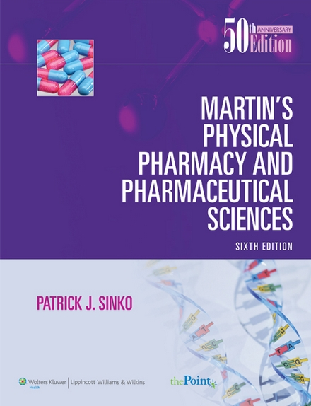Martin's physical pharmacy and pharmaceutical sciences 6ed