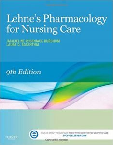 Lehne's Pharmacology for Nursing Care, 9Ed