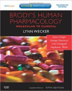 Brody's Human Pharmacology: With STUDENT CONSULT Online Access 5th Ed