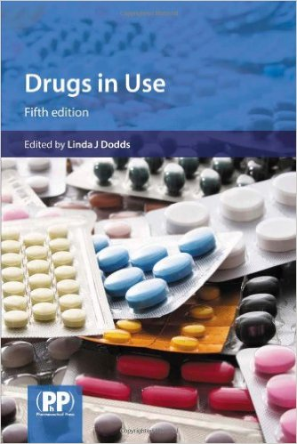 Drugs in Use: Clinical Case Studies for Pharmacists 5th Ed