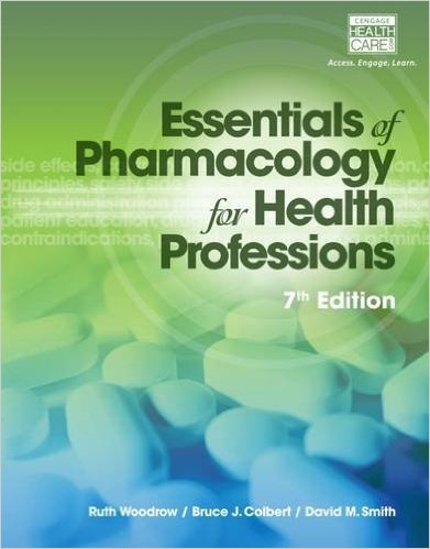 Essentials of Pharmacology for Health Professions 7th Ed