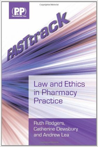 FASTtrack: Law and Ethics in Pharmacy Practice 1st Ed