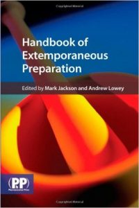 Handbook of Extemporaneous Preparation: A Guide to Pharmaceutical Compounding 1st Ed