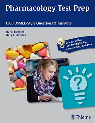 Pharmacology Test Prep: 1500 USMLE-Style Questions & Answers 1 Pap/Psc Ed