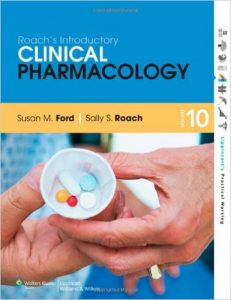 Roach's Introductory Clinical Pharmacology 10th Ed