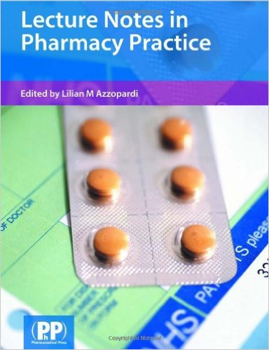 Lecture Notes in Pharmacy Practice 1st Ed