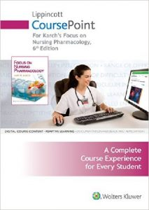 Lippincott CoursePoint for Karch's Focus on Nursing Pharmacology 6th Ed