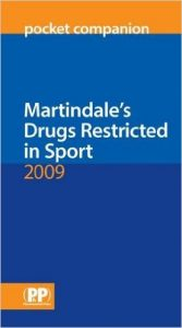 Martindale's Drugs Restricted in Sport 2009 Pocket Companion 2009 Ed