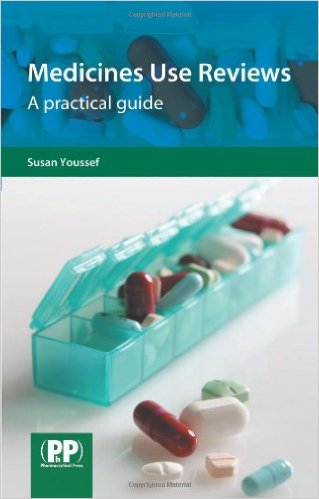 Medicines Use Reviews: A Practical Guide 1st Ed