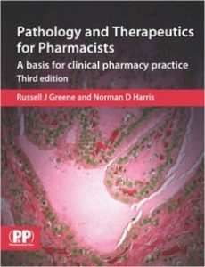 Pathology and Therapeutics for Pharmacists, 3rd Ed