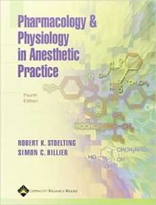 Pharmacology and Physiology in Anesthetic Practice 4th Ed