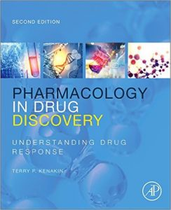 Pharmacology in Drug Discovery and Development, Second Edition: Understanding Drug Response 2nd Ed