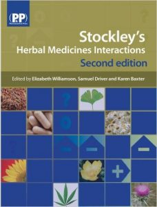 Stockley's Herbal Medicines Interactions: A Guide to the Interactions of Herbal Medicines 2nd Ed