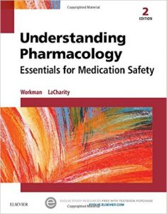 Understanding Pharmacology: Essentials for Medication Safety 2nd Ed