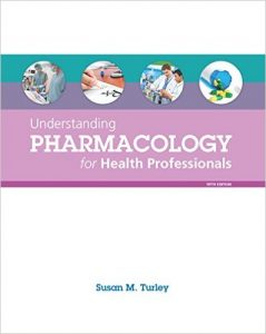 Understanding Pharmacology for Health Professionals 5th Ed