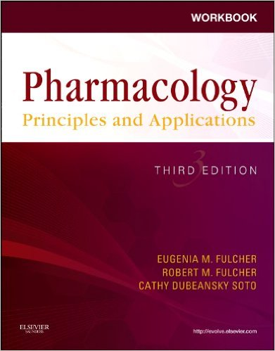 Workbook for Pharmacology: Principles and Applications: A Worktext for Allied Health Professionals, 3rd Ed