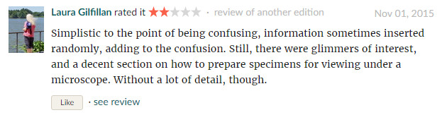 Reader's Reviews on Microbiology DeMYSTiFieD Source: https://www.goodreads.com/book/show/10329605-microbiology-demystified-2nd-edition?ac=1&from_search=true