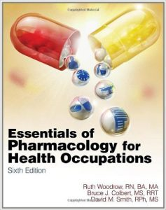 Essentials of Pharmacology for Health Occupations (New Releases for Health Science) 6th Ed