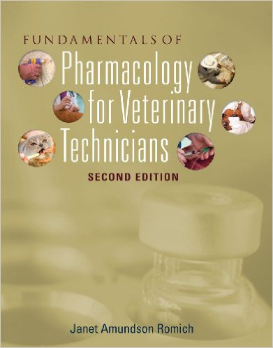 Fundamentals of Pharmacology for Veterinary Technicians (Veterinary Technology) 2nd Ed