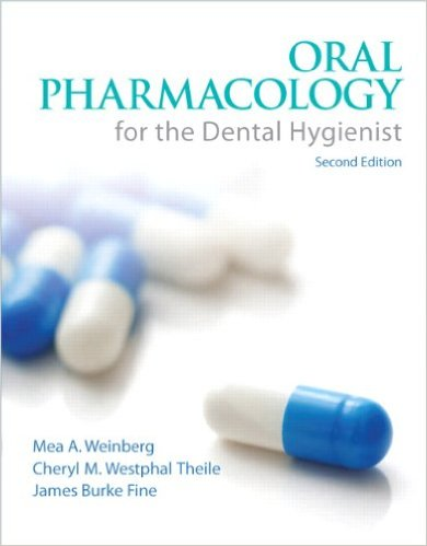 Oral Pharmacology for the Dental Hygienist 2nd Ed