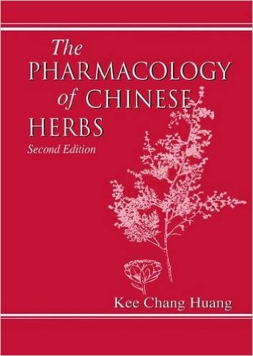 The Pharmacology of Chinese Herbs 2nd Ed